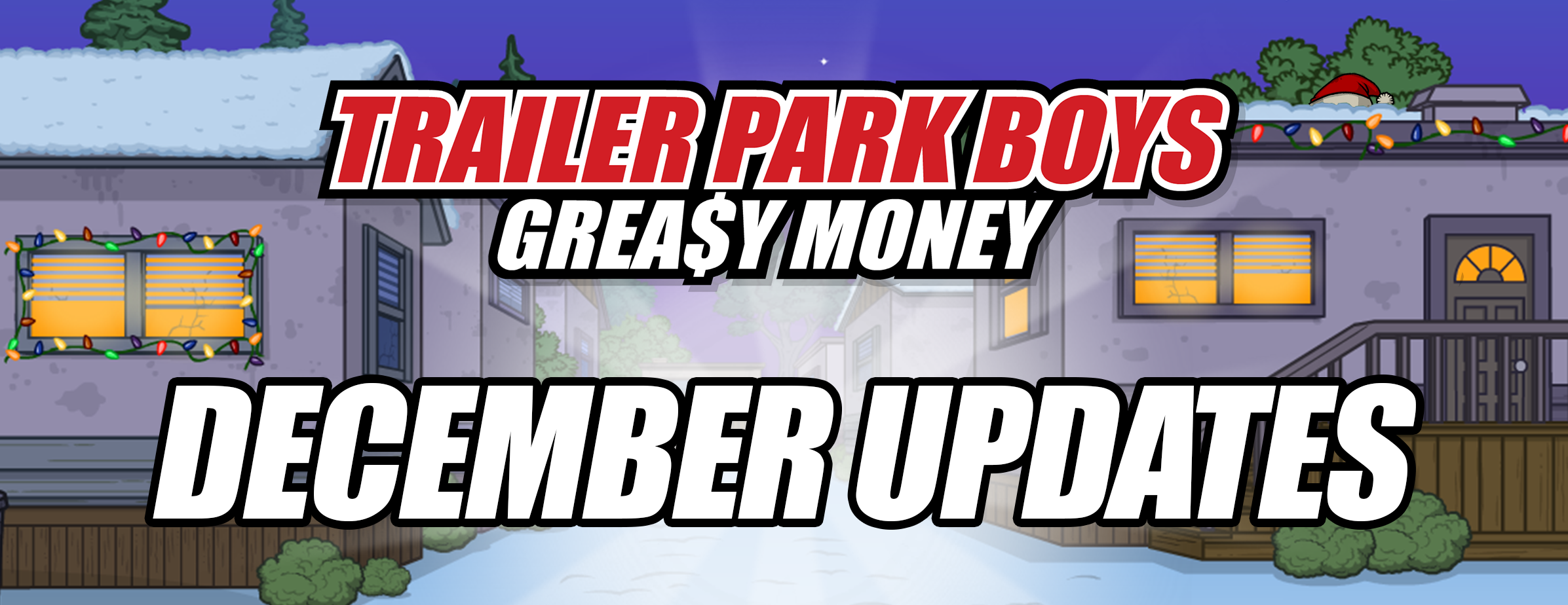 Trailer Park Boys: Greasy December Events!