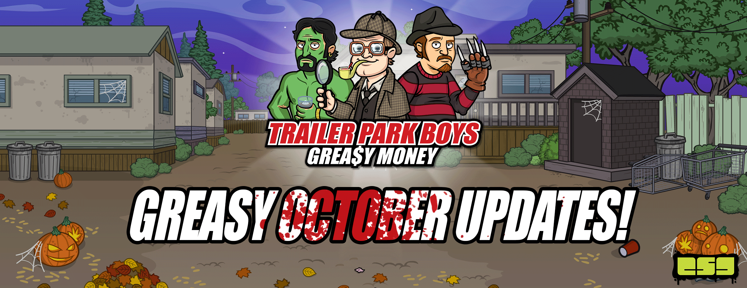 Trailer Park Boys: Greasy Money's Spookiest Month Yet!