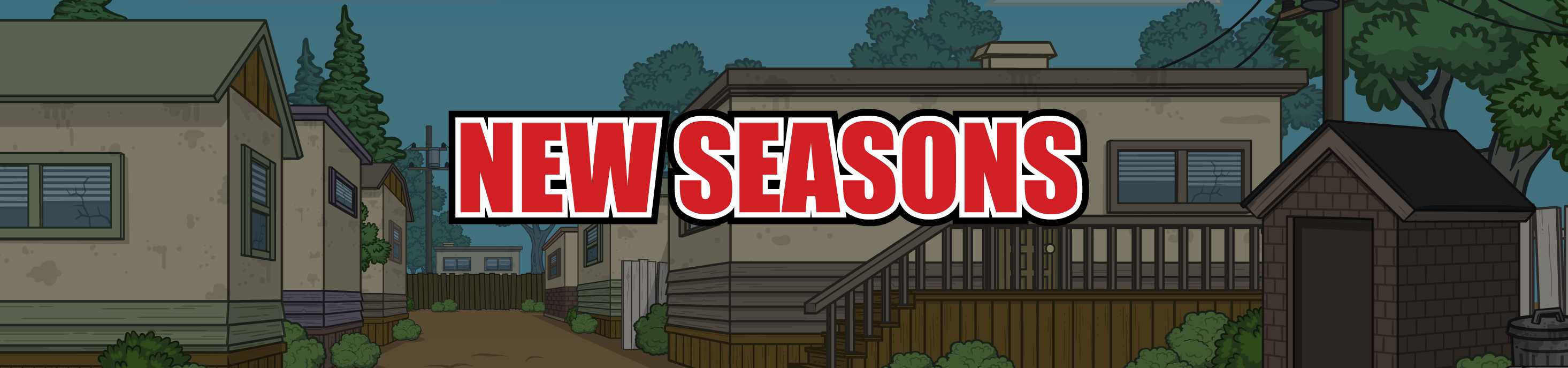 New Seasons!