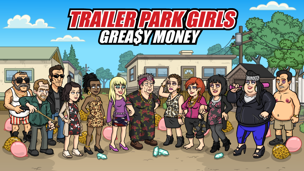 Trailer Park Girls: Queens Get the Money